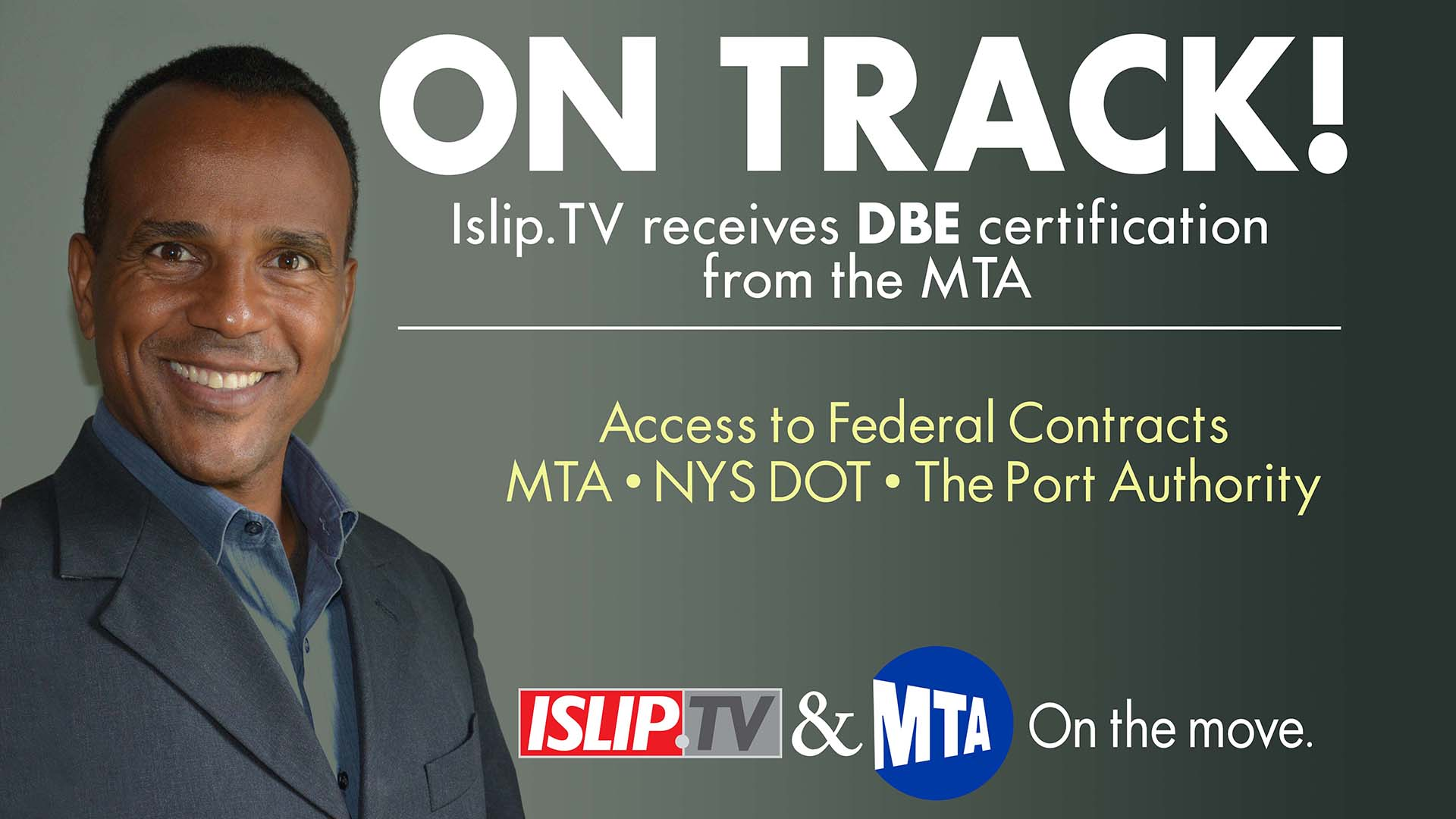 Islip TV Gets DBE Certification From The MTA